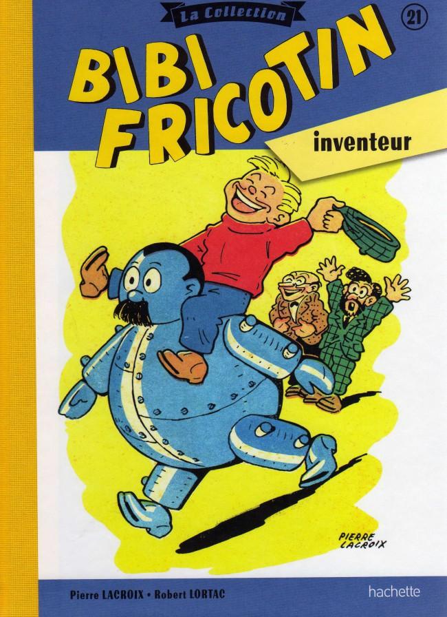 Couverture de Bibi Fricotin (Hachette - la collection) -21- Bibi Fricotin inventeur