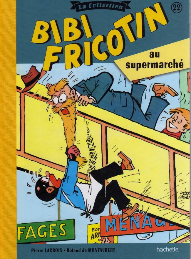Couverture de Bibi Fricotin (Hachette - la collection) -22- Bibi Fricotin au supermarché