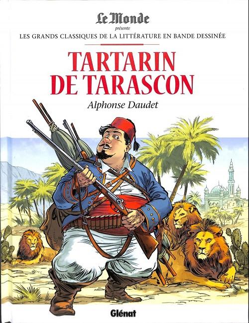 Couverture de Les grands Classiques de la littérature en bande dessinée -21- Tartarin de Tarascon