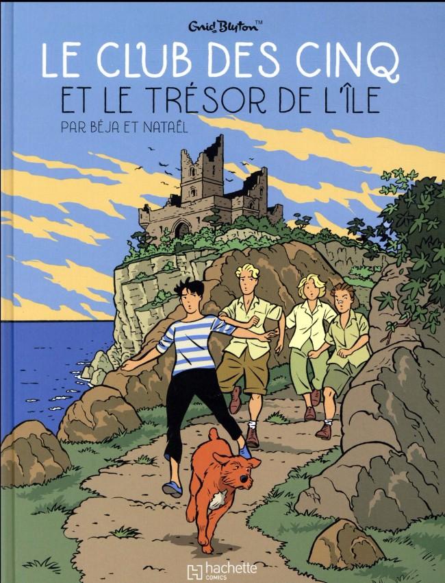 Couverture de Le club des cinq (Nataël/Béja) -1- Le Club des cinq et le trésor de l'île