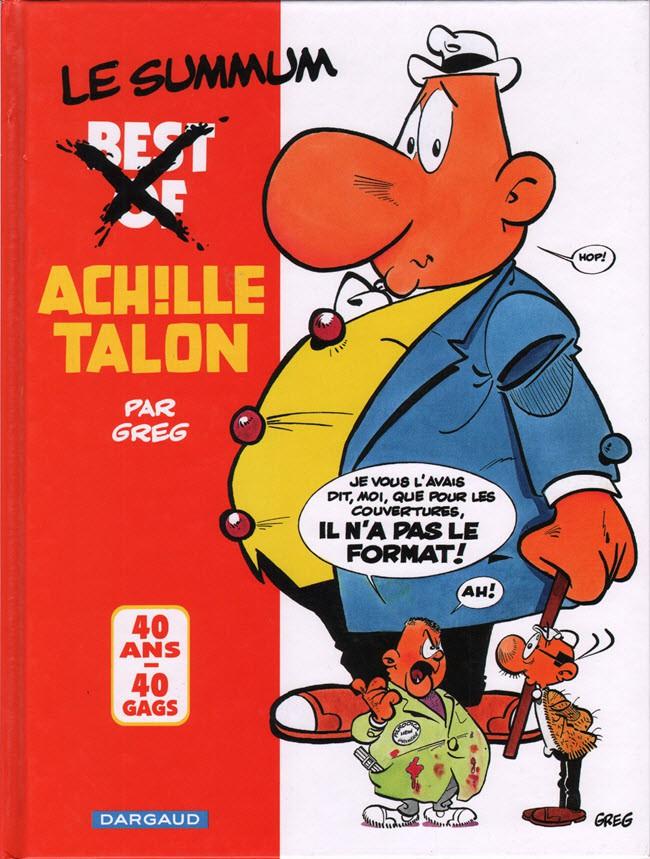 Couverture de Achille Talon -HS3- Best Of / Le Summum - 40 ans, 40 gags