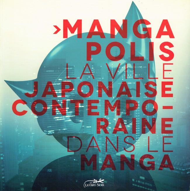 Couverture de (DOC) Études et essais divers - Mangapolis: la ville japonaise contemporaine dans le manga