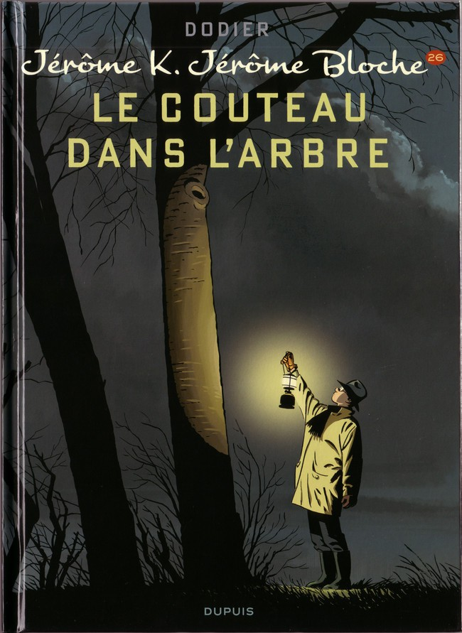 Couverture de Jérôme K. Jérôme Bloche -26- Le couteau dans l'arbre