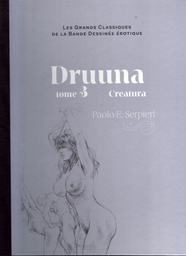 Couverture de Les grands Classiques de la Bande Dessinée érotique - La Collection -4140- Druuna - Tome 3