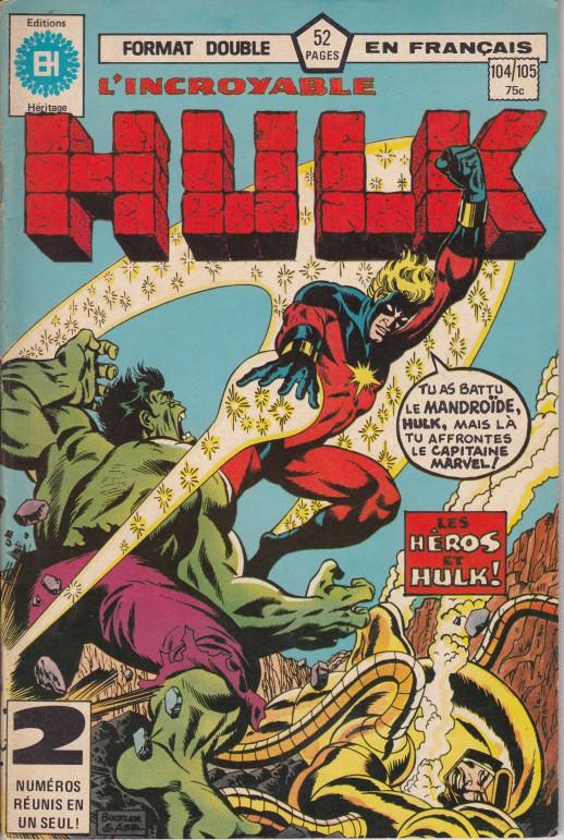 Couverture de L'incroyable Hulk (Éditions Héritage) -104105- Les héros et Hulk !