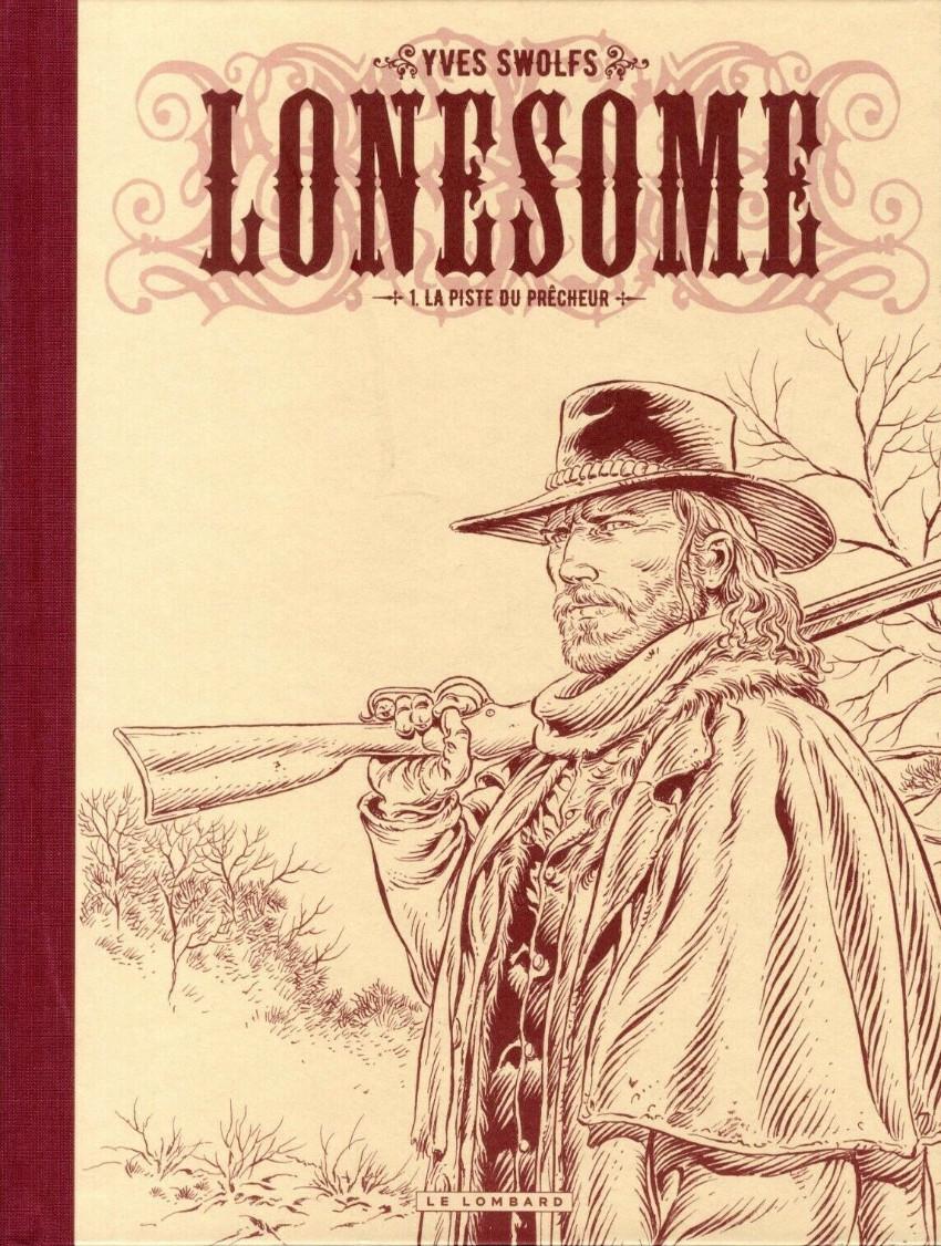 Couverture de Lonesome -1TL- La Piste du prêcheur