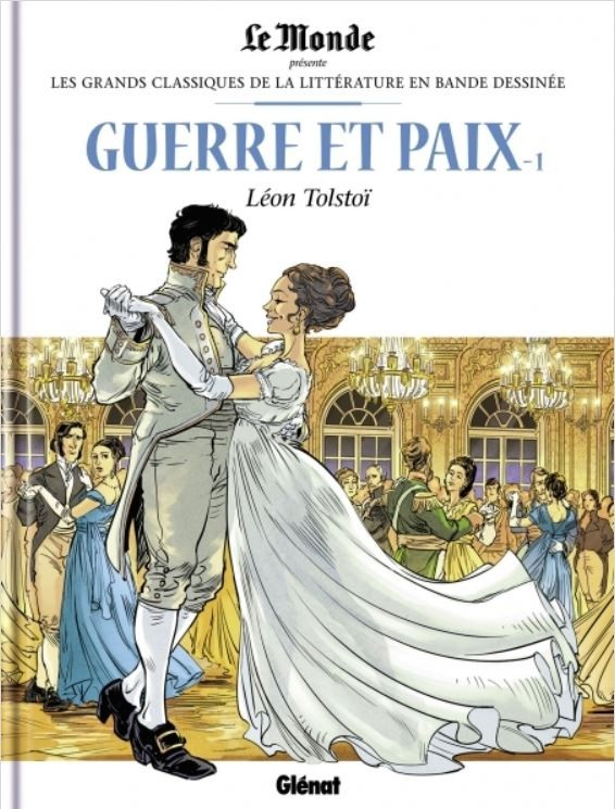 Couverture de Les grands Classiques de la littérature en bande dessinée -22- Guerre et Paix - 1