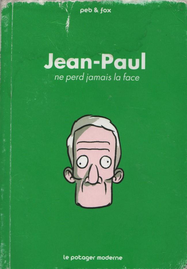 Couverture de Jean-Paul - Jean-Paul ne perd jamais la face