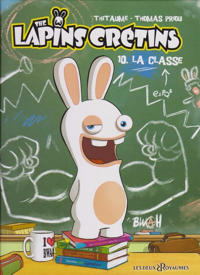 Couverture de Lapins crétins (The) -10- La classe