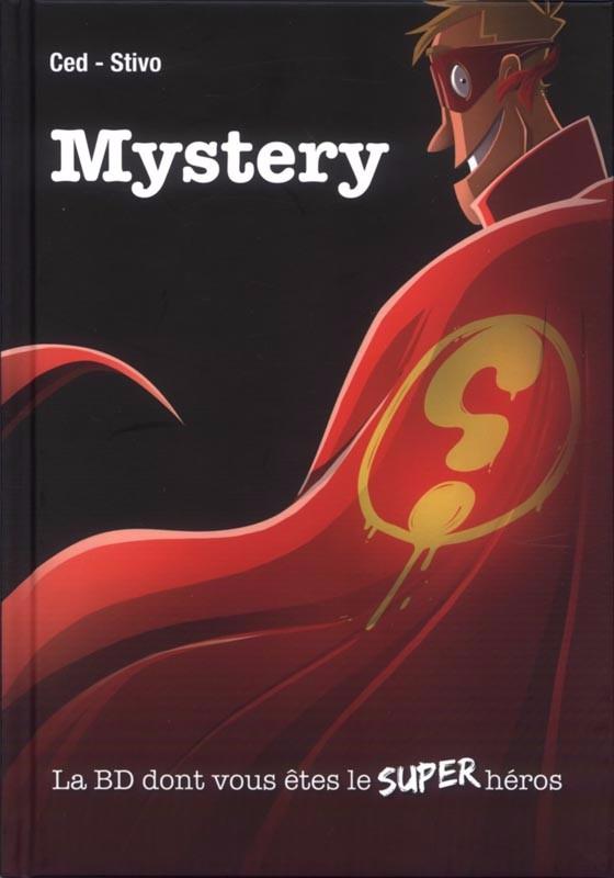 Couverture de Mystery -HS- La BD dont vous êtes le Super Héros