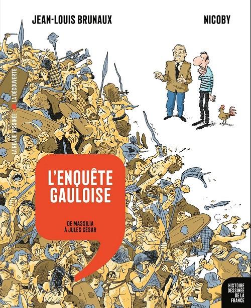 Couverture de Histoire dessinée de la France -2- L'Enquête gauloise - De Massilia à Jules César