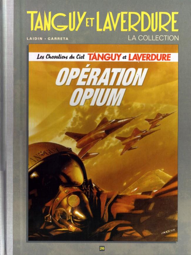 Couverture de Tanguy et Laverdure - La Collection (Hachette) -26- Opération Opium
