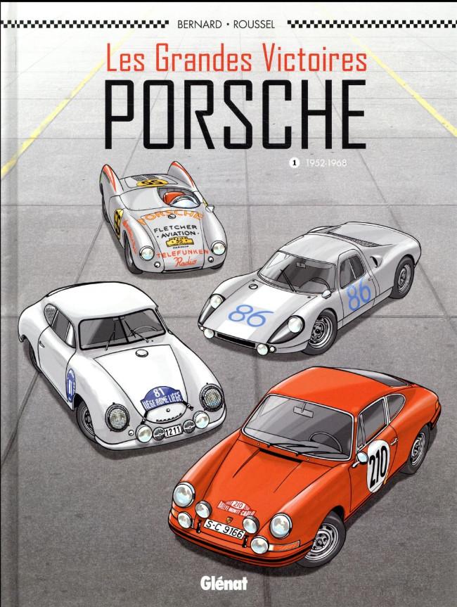 Couverture de Les grandes victoires Porsche -1- 1952-1968