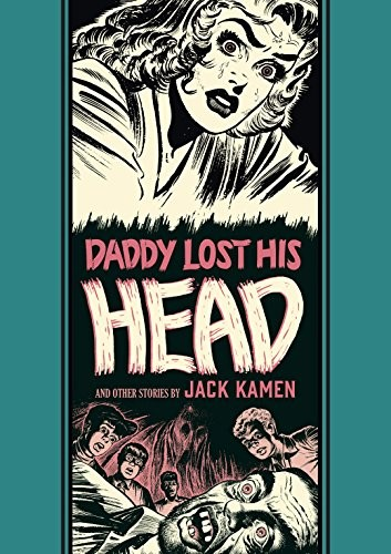 Couverture de EC Comics Library (The) (2012) -INT20- Daddy lost his head and other stories (jack kamen)