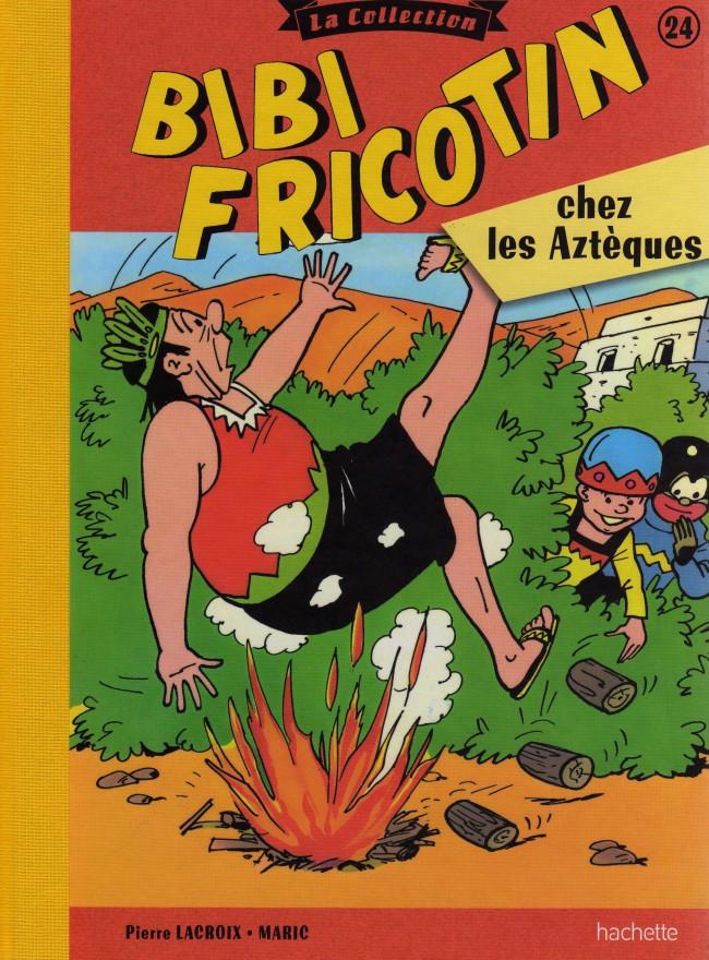 Couverture de Bibi Fricotin (Hachette - la collection) -24- Bibi Fricotin chez les Aztèques