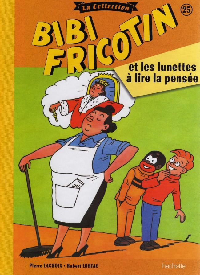 Couverture de Bibi Fricotin (Hachette - la collection) -25- Bibi Fricotin et les lunettes à lire la pensée