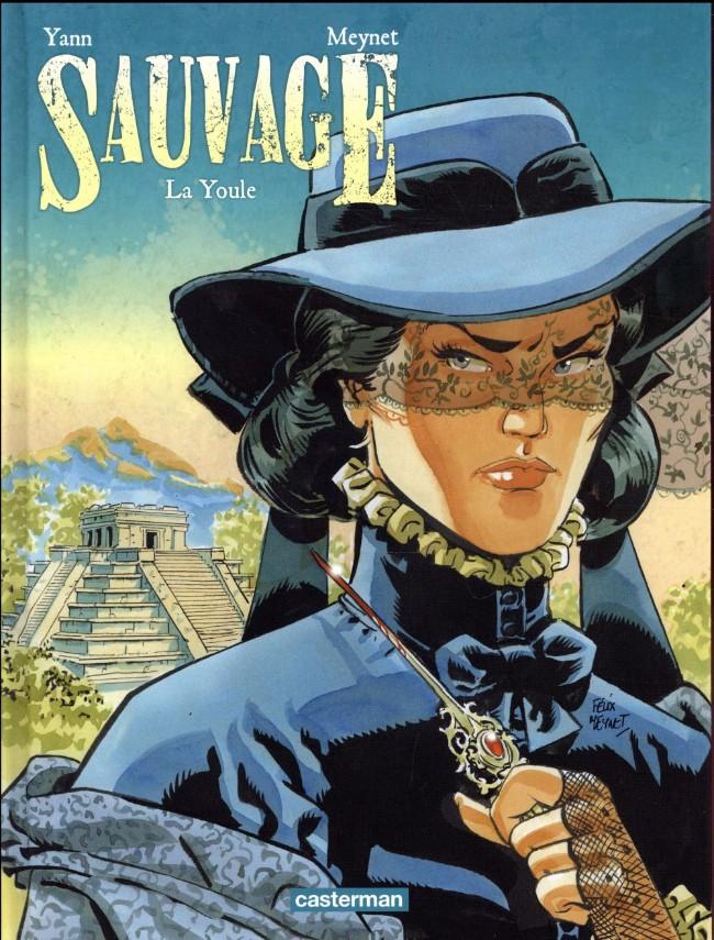 Couverture de Sauvage (Meynet) -3- La Youle