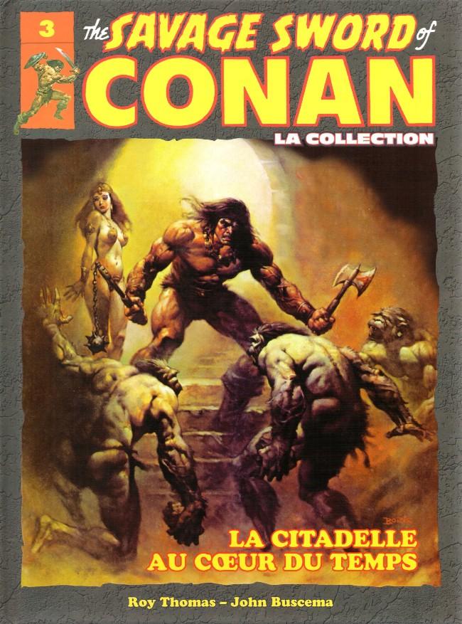 Couverture de Savage Sword of Conan (The) - La Collection (Hachette) -3- La citadelle au cœur du temps
