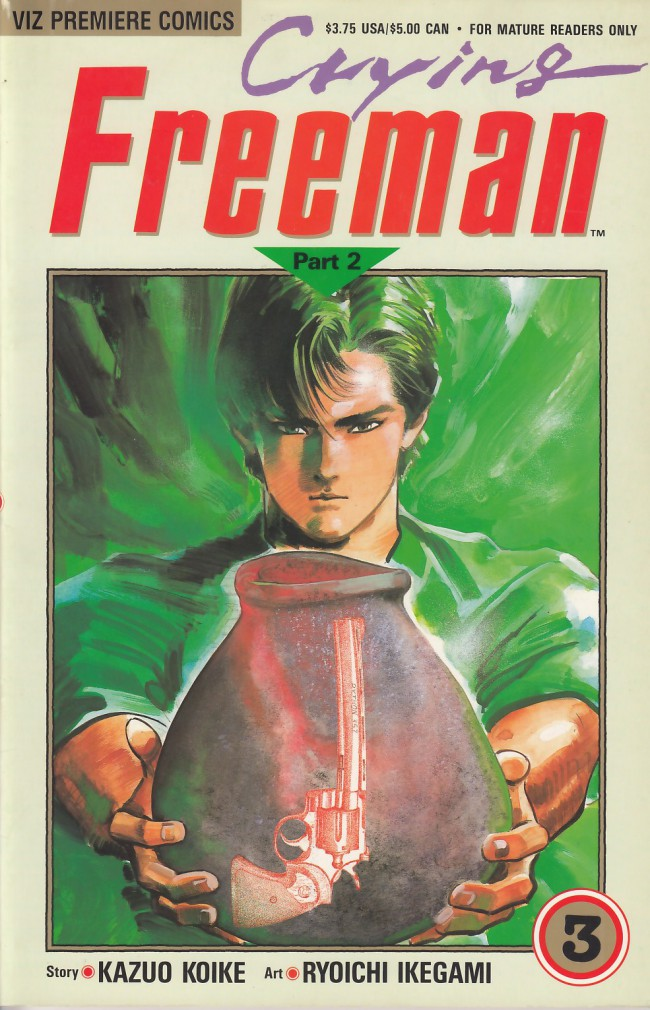 Couverture de Crying Freeman (1990) - Part 2 -3- Chapter 3: The Tiger Orchid, Part 7 - Chapter 4: The Wind and the Crane, Parts 1-2