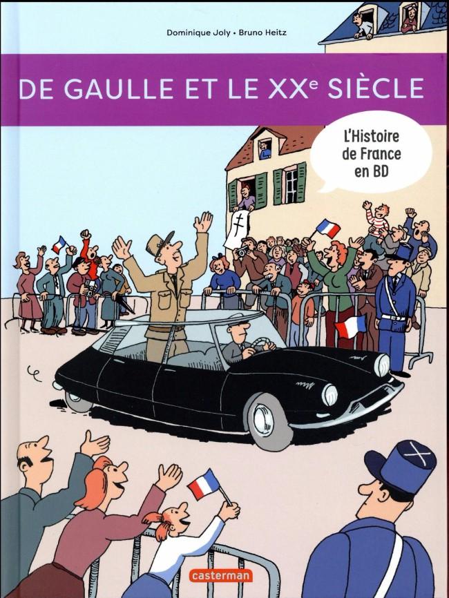 Couverture de L'histoire de France en BD (Joly/Heitz) -11- De Gaulle et le XXe siècle