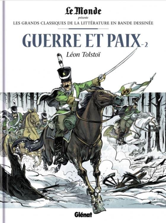 Couverture de Les grands Classiques de la littérature en bande dessinée -23- Guerre et Paix - 2
