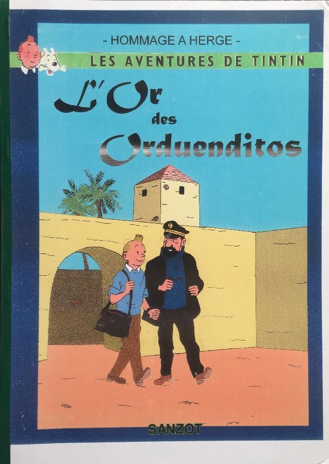 Couverture de Tintin - Pastiches, parodies & pirates - L'or des Orduenditos