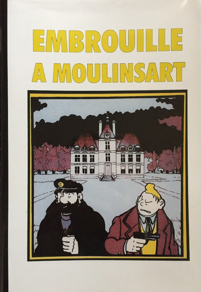 Couverture de Tintin - Pastiches, parodies & pirates - Embrouille à Moulinsart