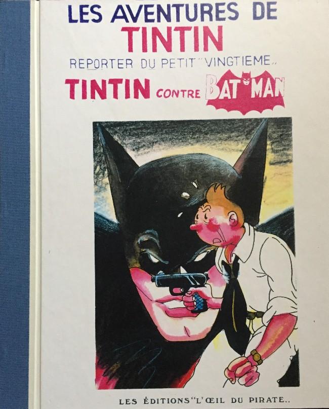 Couverture de Tintin - Pastiches, parodies & pirates -1995- Tintin contre Batman