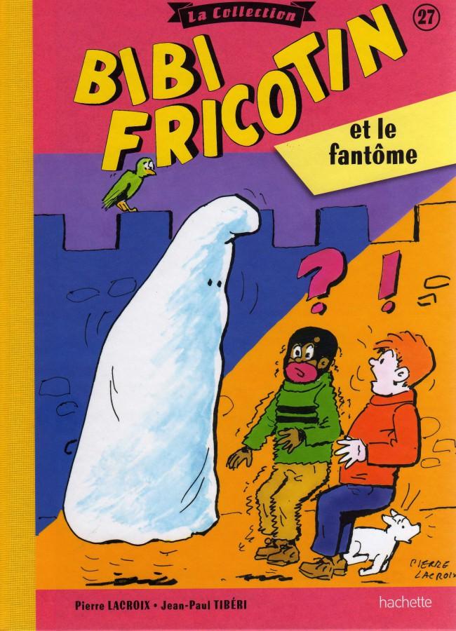 Couverture de Bibi Fricotin (Hachette - la collection) -27- Bibi Fricotin et le fantôme