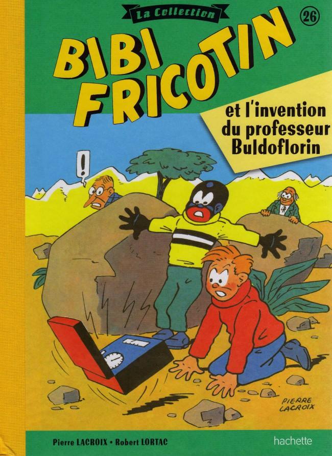 Couverture de Bibi Fricotin (Hachette - la collection) -26- Bibi Fricotin et l'invention du professeur Buldoflorin