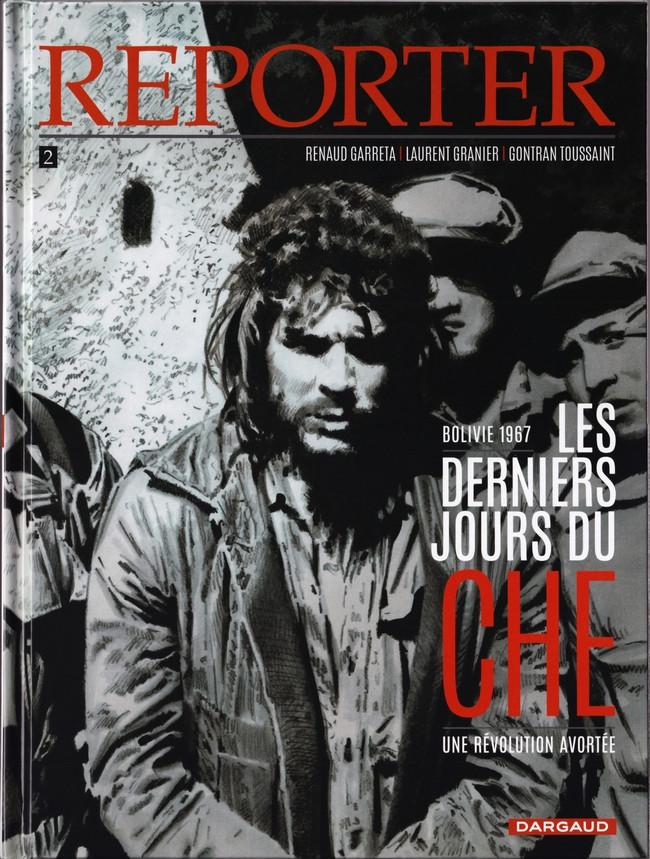 Couverture de Reporter -2- Les Derniers Jours du Che
