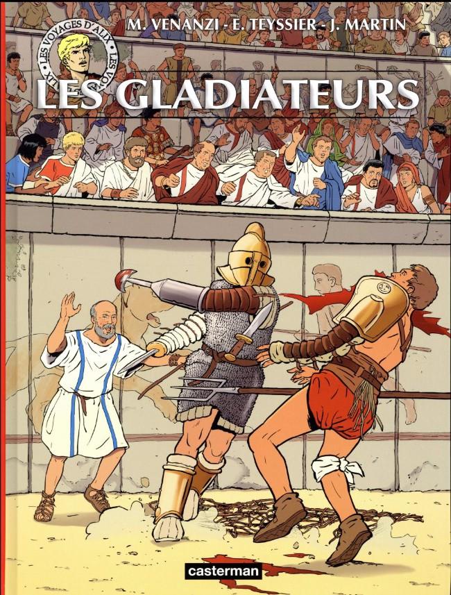 Couverture de Alix (Les Voyages d') -39- Les gladiateurs