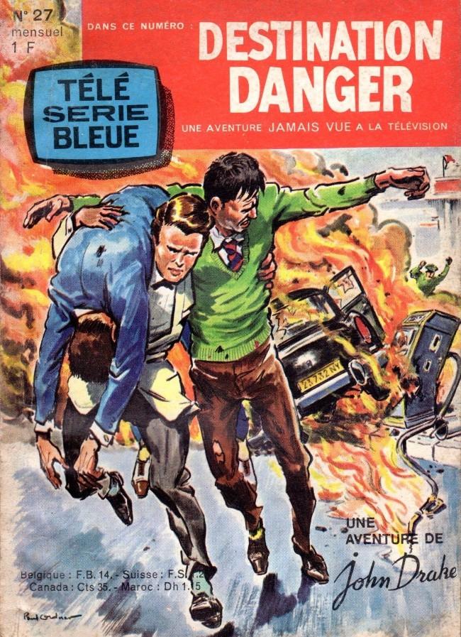 Couverture de Télé série bleue (Les hommes volants, Destination Danger, etc.) -27- Destination Danger : Routes en feu