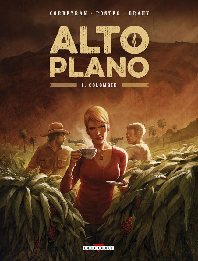 Couverture de Alto Plano -1- Colombie