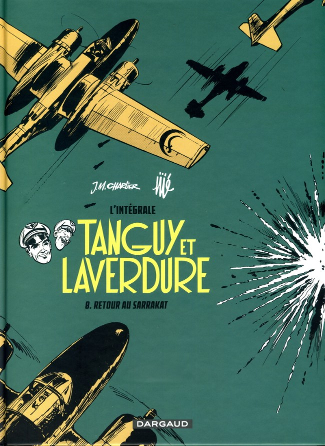 Couverture de Tanguy et Laverdure (intégrale 2015) -8- Retour au Sarrakat