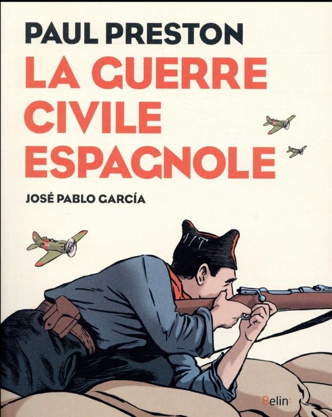 Couverture de La guerre civile espagnole - La Guerre civile espagnole