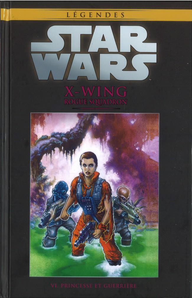 Couverture de Star Wars - Légendes - La Collection (Hachette) -5467- X-Wing Rogue Squadron - VI. Princesse et Guerrière