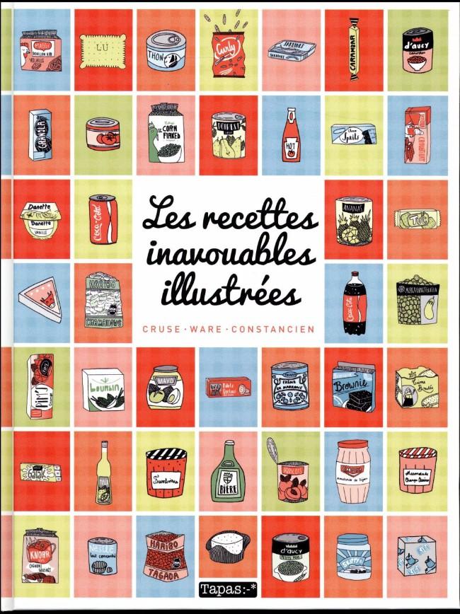 Couverture de Les recettes inavouables illustrées