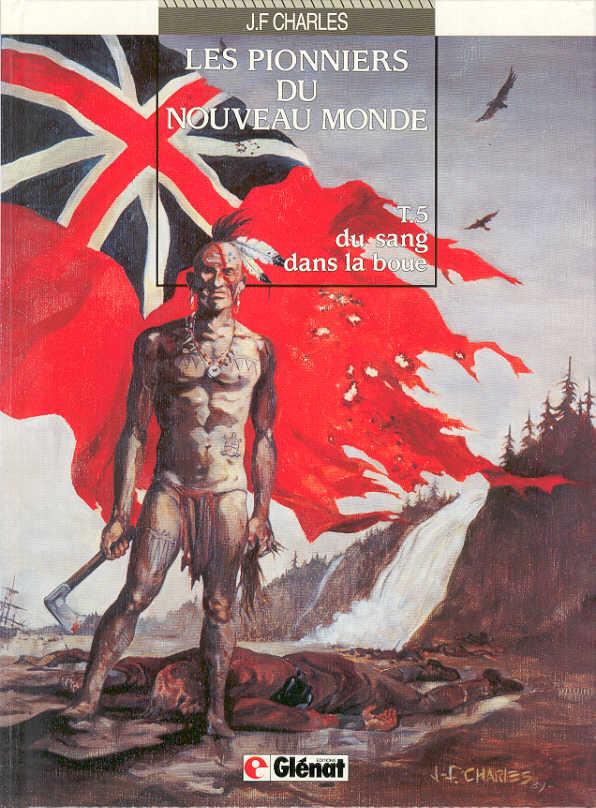 Couverture de Les pionniers du Nouveau Monde -5- Du sang dans la boue