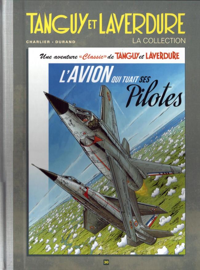 Couverture de Tanguy et Laverdure - La Collection (Hachette) -30- L'avion qui tuait ses pilotes