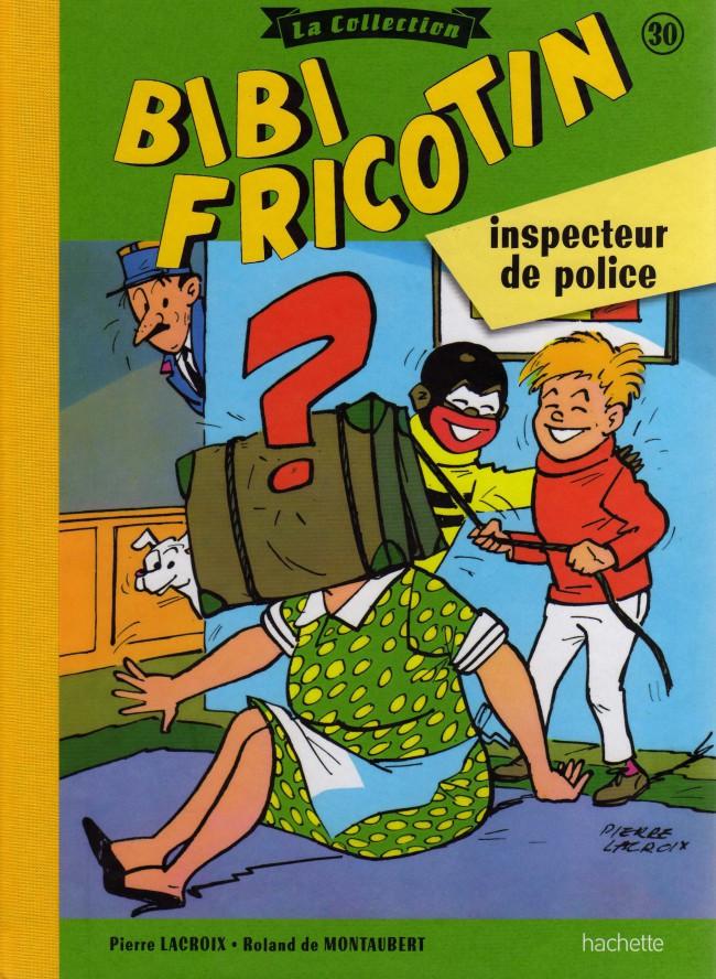 Couverture de Bibi Fricotin (Hachette - la collection) -30- Bibi Fricotin inspecteur de police
