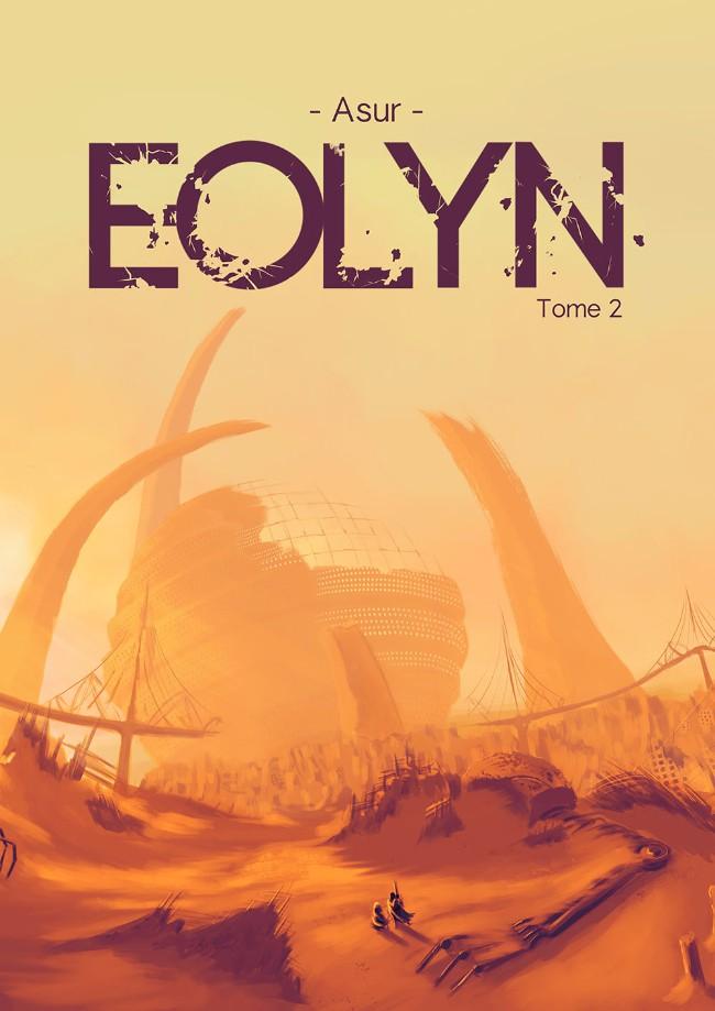 Couverture de Eolyn -2- Tome 2
