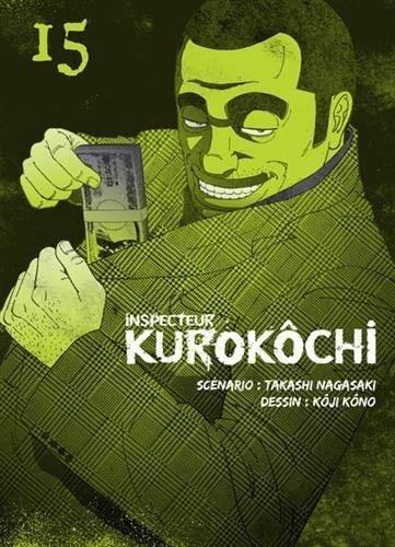 Couverture de Inspecteur Kurokôchi -15- Tome 15