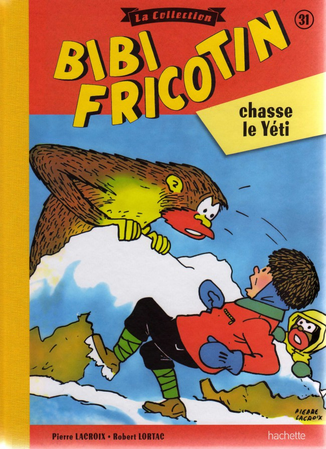 Couverture de Bibi Fricotin (Hachette - la collection) -31- Bibi Fricotin chasse le Yéti