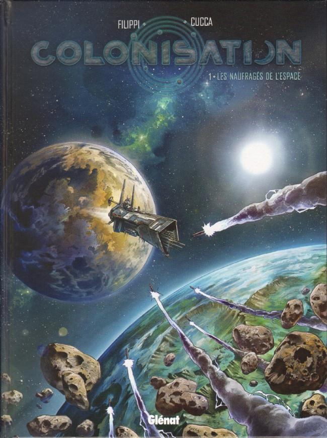 Couverture de Colonisation -1- Les naufragés de l'espace