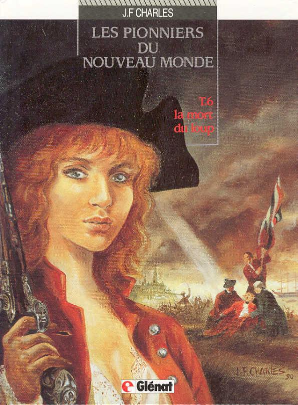 Couverture de Les pionniers du Nouveau Monde -6- La mort du loup