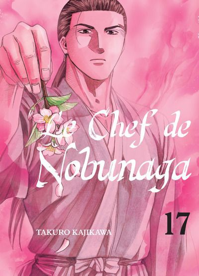 Couverture de Le chef de Nobunaga -17- Tome 17