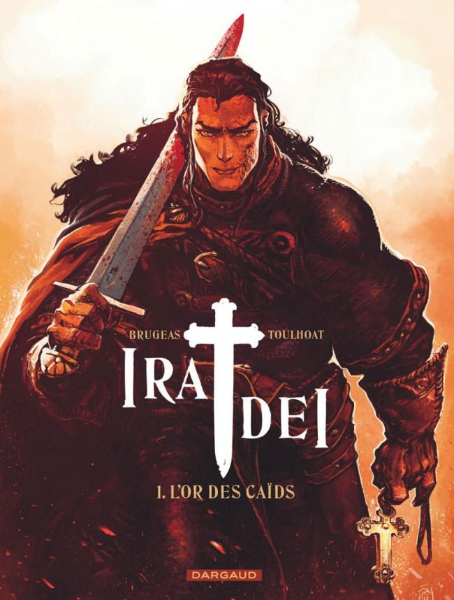 Couverture de Ira Dei -1- L'Or des caïds