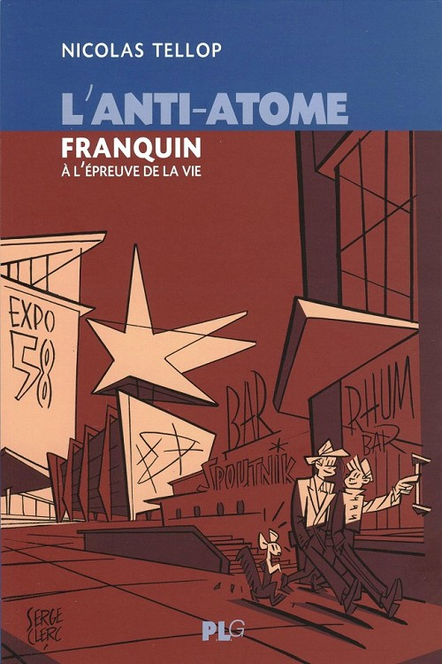 Couverture de (AUT) Franquin - L'anti-atome, Franquin à l'épreuve de la vie