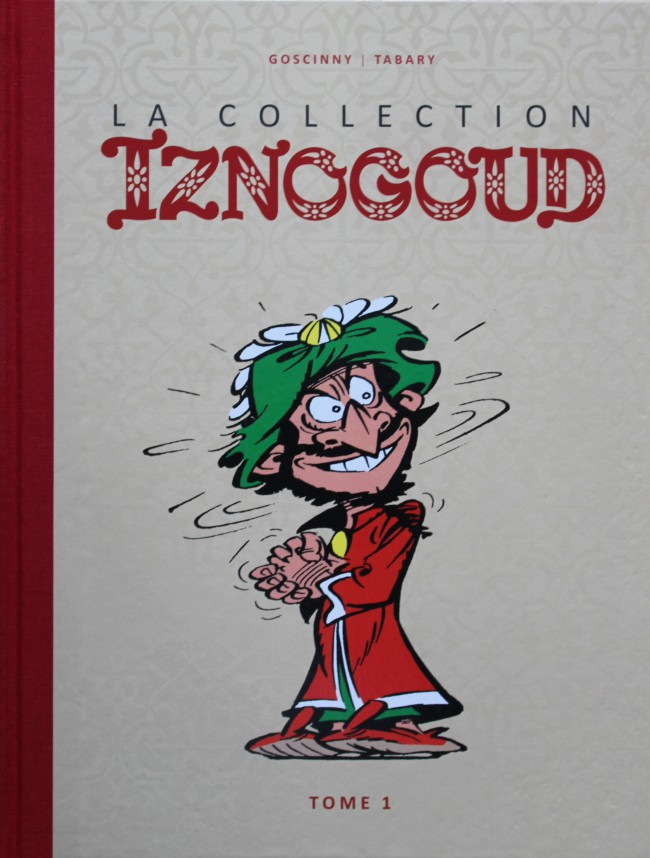Couverture de Iznogoud - La Collection (Hachette) -1- Tome 1